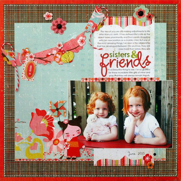 Great scalloped flag on this Sisters & Friends layout by Kelly Goree.