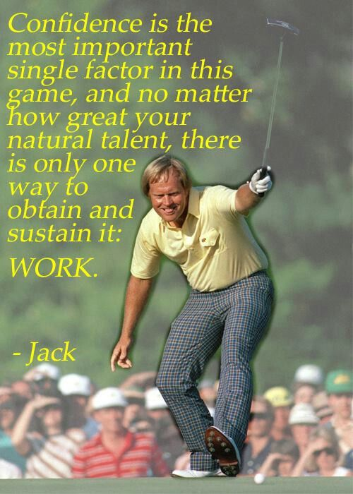 Jack Nicklaus on confidence and work // Golf Rolling Hills Country Club in Palos Verdes Re-pinned by www.apebrushes.com