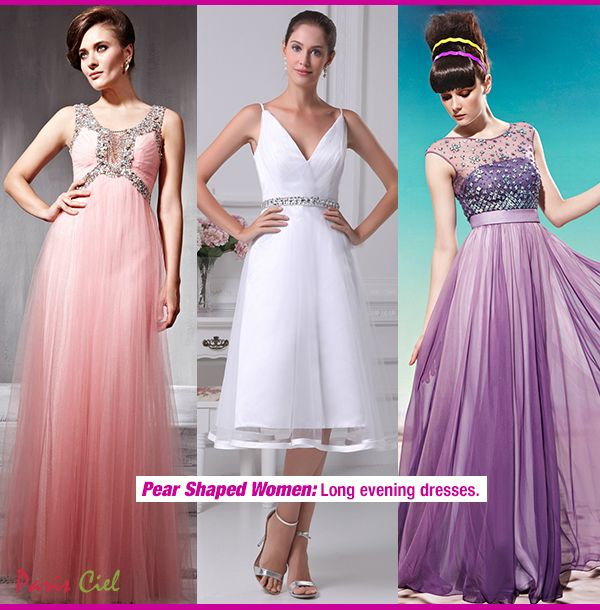 Evening Dresses For Pear Shaped Women Ples Pinterest Shapes And Shape Body
