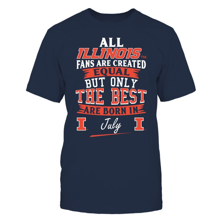 Illinois Fighting Illini Fans - July T-Shirt, Illinois Fighting Illini Fans Official Apparel - this licensed gear is the perfect clothing for fans. Makes a fun gift!  The Illinois Fighting Illini Collection, OFFICIAL MERCHANDISE  Available Products:          Gildan Unisex T-Shirt - $24.95 Gildan Women's T-Shirt - $26.95 District Men's Premium T-Shirt - $27.95 District Women's Premium T-Shirt - $29.95 Next Level Women's Premium Racerback Tank - $29.95 Gildan Unisex Pullover Hoodie - $44.95…