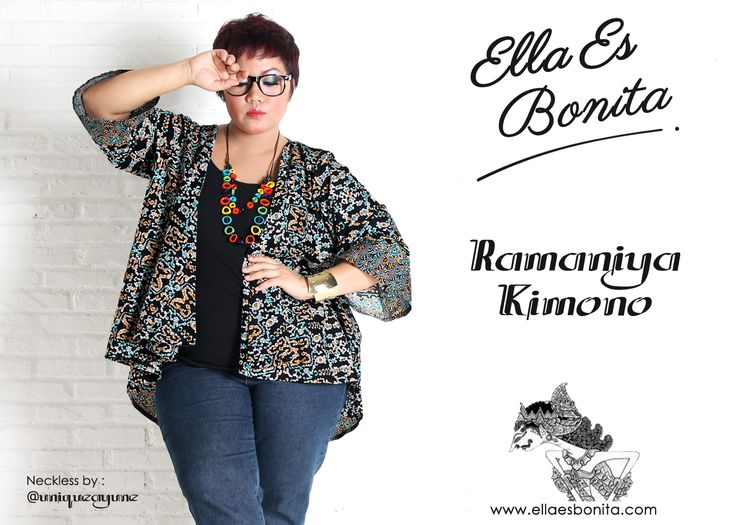 Ramaniya Kimono - This kimono features high quality batik cotton which specially designed for sophisticated curvy women originally made by Indonesian Designer & Local Brand: Ella Es Bonita. Available at www.ellaesbonita.com