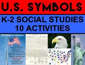 U.S. SYMBOLS: Aligned with K-2 social studies standards but can be used for older children and ELA writing centers as well! Contains everything you need to teach young students about U.S. symbols!  - State Flags  - American Flag - Bald Eagle - Statue of Liberty - My Country 'Tis of Thee - Pledge of Allegiance - Star Spangled Banner - U.S. Constitution - Declaration of Independence - National Holidays #ussymbolsfirstgrade  #ussymbolskindergarten #ussymbolsactivities