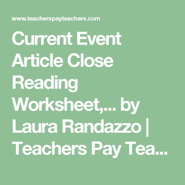 close reading through content pieces for the purpose of teachers