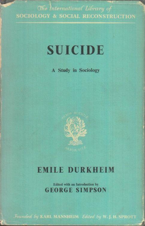 Emile Durkheim: Society, Integration Level & Suicide Study ...