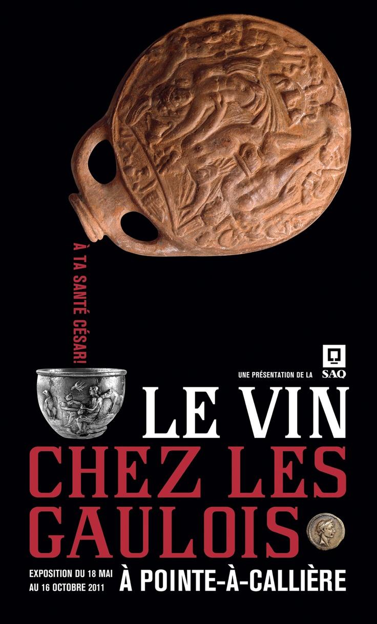 À ta santé, César! Le vin chez les Gaulois, 2011 | © Design: Dominique Boudrias, Pointe-à-Callière