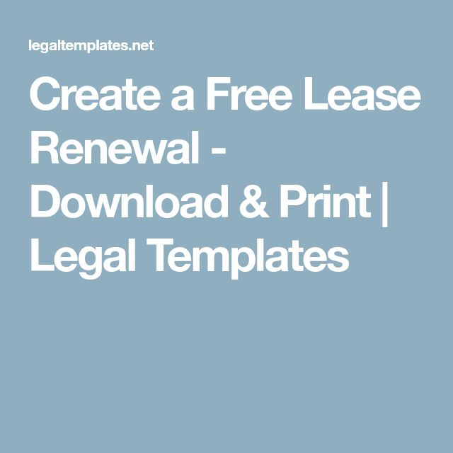 Create a Free Lease Renewal - Download & Print   Legal Templates