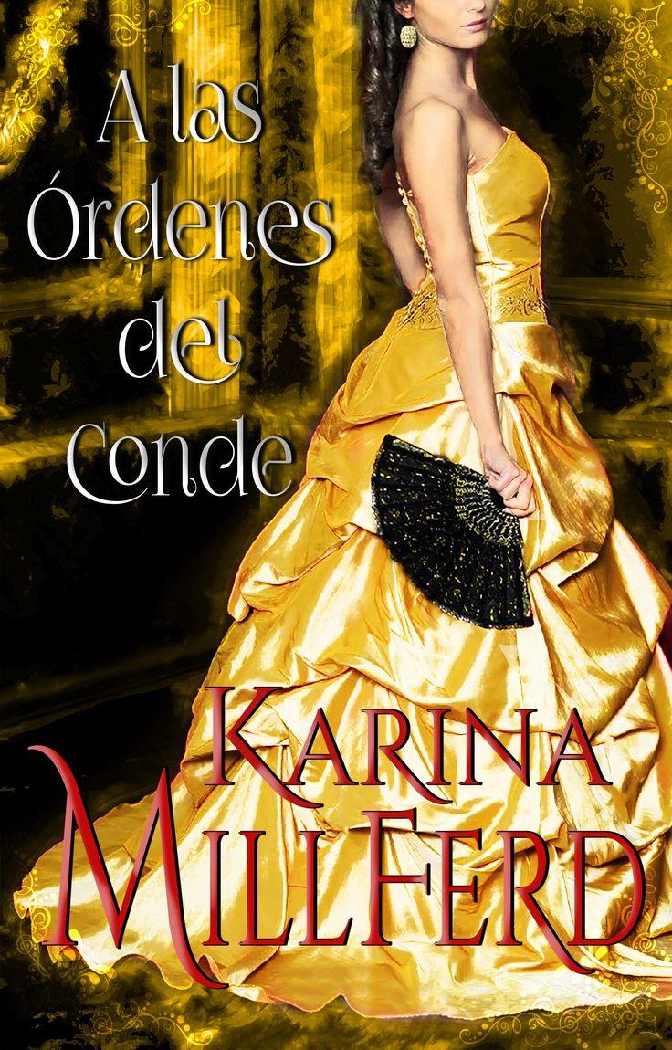 """""""A las Órdenes del Conde""""  #Wattpad #Books"""