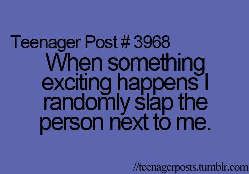 Im not a teenager, but I do this all the time!!!: Quotes Humor, Funnyness Quotes