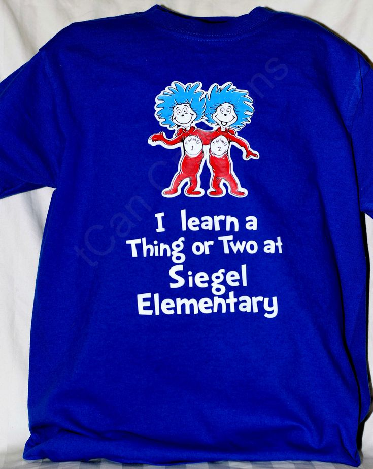 I Learn a Thing or Two t-shirt for Dr Seuss birthday March 2nd - Can be customized with your school name - Please visit my shop on Etsy  https://www.etsy.com/shop/tCanCreations