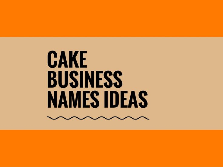 A Creative name is the most important thing of marketing. Check here creative, best Cake business names ideas for your inspiration.