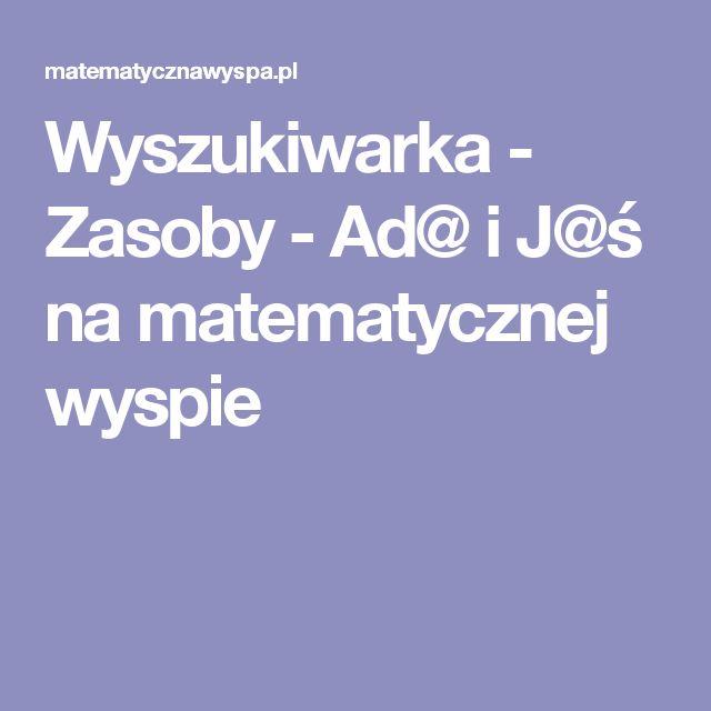 Wyszukiwarka - Zasoby - Ad@ i J@ś na matematycznej wyspie