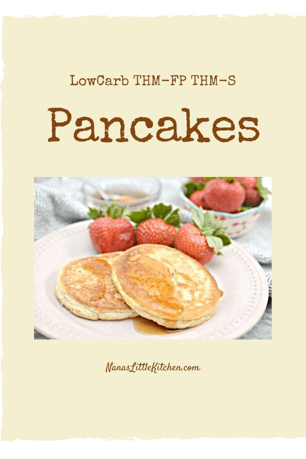 These Single Serve FP Pancakes Using Biscuit Mix THM FP are low carb/low fat and make a delicious and satisfying breakfast for Trim Healthy Mamas to e...