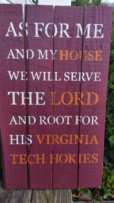 Another pallet board that I made, this time for Virginia Tech.
