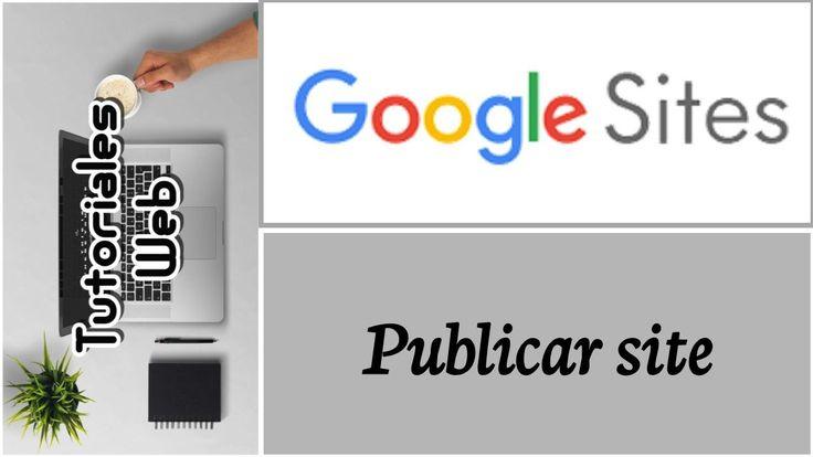 Google Sites Nuevo 2017 - Publicar site (español)