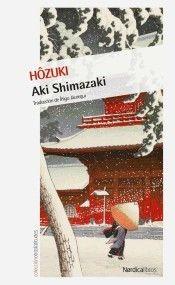 Hôzuki, la librería de Mitsuko / Aki Shimazaki ; traducción de Íñigo  Jaúregui.. -- Madrid : Nórdica Libros, 2017.