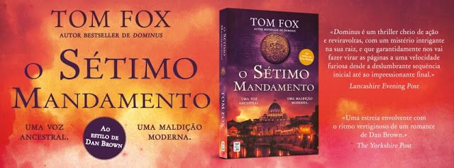 Sinfonia dos Livros: Novidade TopSeller   O Sétimo Mandamento   Tom Fox...