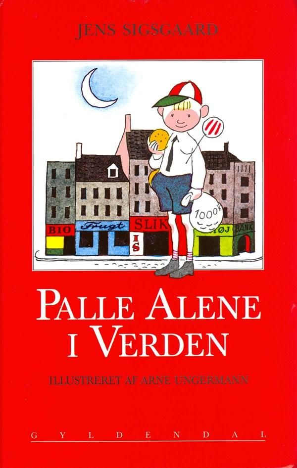 'Palle Alene i Verden' (Palle All Alone in the World) - a classic childrens book for many generations - Arne Ungermann - Denmark