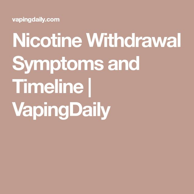 Nicotine Withdrawal Symptoms and Timeline | VapingDaily