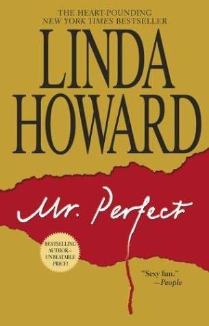 Mr Perfect (2000)  A novel by Linda Howard