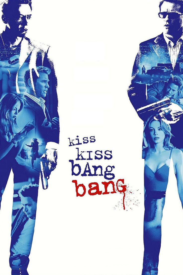 Kiss Kiss Bang Bang: