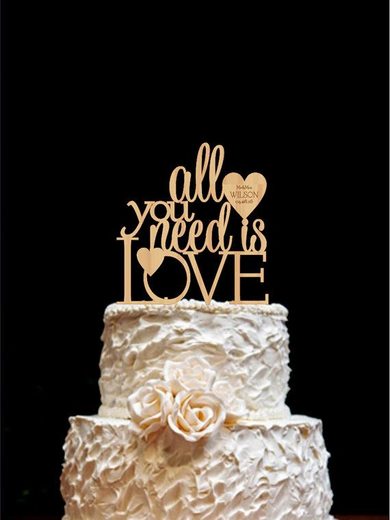 All You Need Is Love Wedding Cake Topper by HolidayCakeTopper