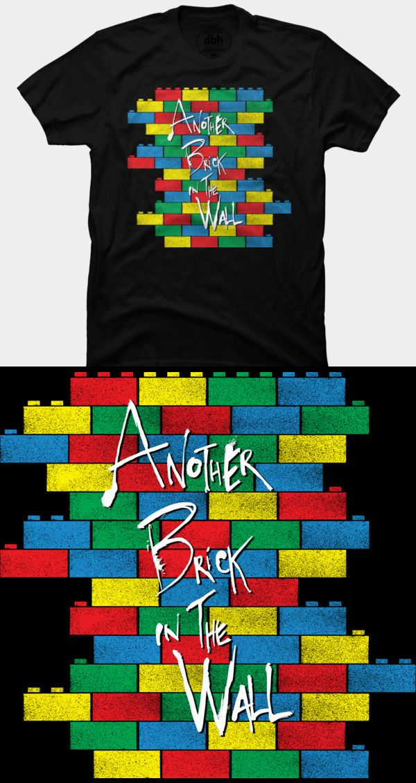 Lego Pink Floyd The Wall T Shirt   Parodying Pink Floyd's awesome album. The wall is made out of Lego bricks with the line 'Another Brick In The Wall', which is written on the blocks.   Visit http://shirtminion.com/2015/03/lego-pink-floyd-the-wall-t-shirt/