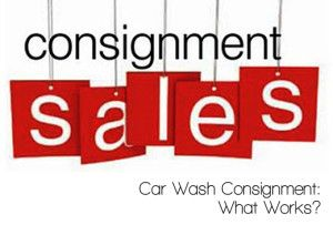 Car Wash Consignment – What Works?