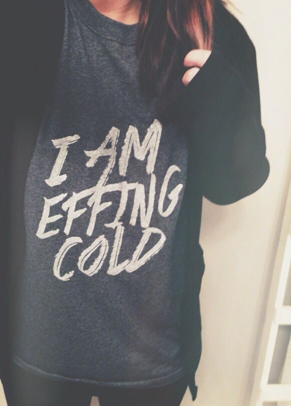 I Am Effing Cold $28.95 (FREE US SHIPPING) mypebbyforevee.com