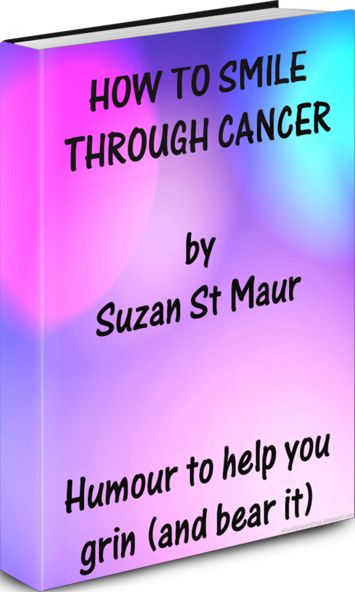 Best 25 cancer humor ideas on pinterest beating cancer quotes how to smile through cancer a cancer survivors journal of life and laughter my story by 2 x cancer survivor suzan st maur full length ebook 20 fandeluxe Epub