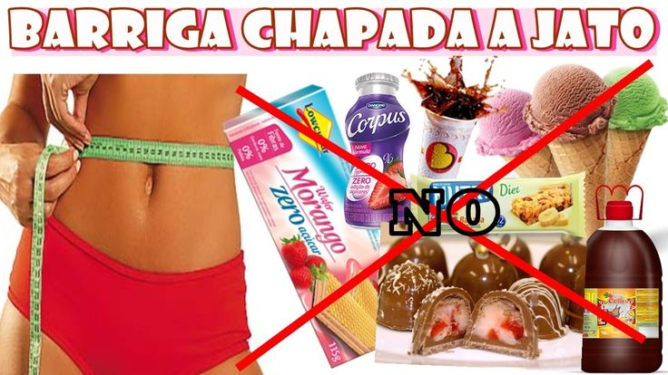 8 Alimentos para você evitar! Quer ter uma barriga chapada?? # parte 2  ...