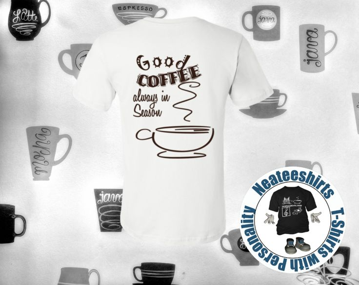 Good coffee is always in season. For this season of gift-giving check out our line of coffee-themed tees. This design has a small coffee cup on the front and this image on the t-shirt back.  With nearly 200 designs you'll surely find the perfect tee everyone on your list.  FREE SHIPPING on orders over $50.00  #neateeshirts #tee #casual #styles #casualculture  #coffeelovers #cafelife #coffiecup #caffeine #coffeelove #coffeeholic
