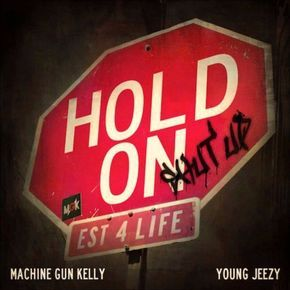 Machine Gun Kelly ft. Young Jeezy - Hold On (remix by The LIGHT prj) by The Light Prj https://soundcloud.com/thelightprj/machine-gun-kelly-ft-young-jeezy-hold-on-remix-by-the-light-prj