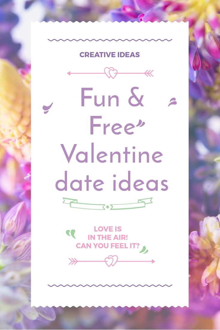 15 fun and free Valentine's day ideas for 2018