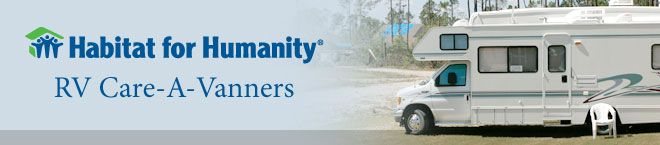 All About Habitat for Humanity's RV Care-A-Vanners Program