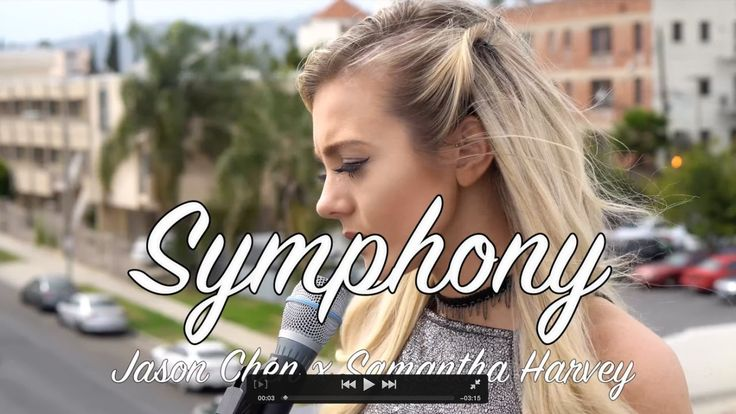 Clean Bandit - Symphony ft. Zara Larsson (Jason Chen x Samantha Harvey)