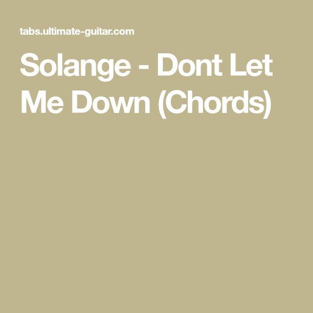 Solange - Dont Let Me Down (Chords)