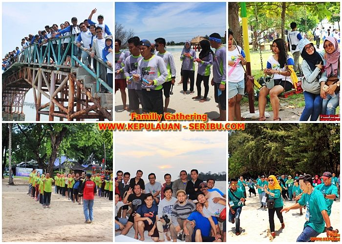 Familly Gathering Kepulauan Seribu