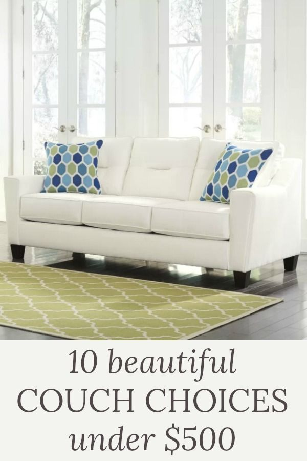 10 Beautiful Couch Choices Under 500 Home Decor Couch Living