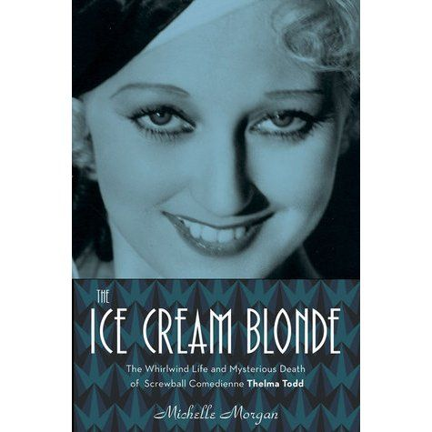 A beloved film comedienne who worked alongside the Marx Brothers, Laurel and Hardy, and dozens of others, Thelma Todd was a rare Golden A...