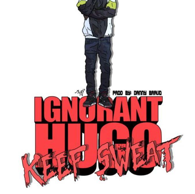 Ignorant Hugo ft. OG Che$$ - Keef Sweat (prod.Danny Bravo) — $IVFreshness
