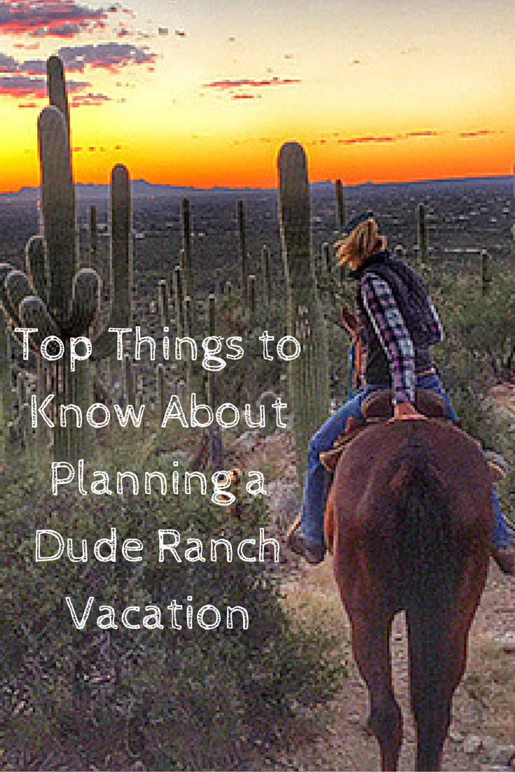 Top Things to Know About Planning a Dude Ranch Vacation