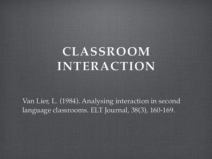 Analysing interaction in the second language classroom. Van Lier, 1984