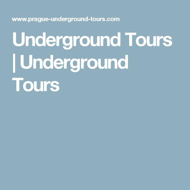 Underground Tours | Underground Tours