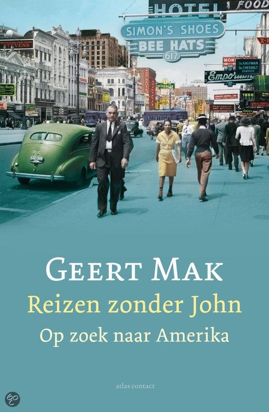 Geert Mak - Reizen zonder John