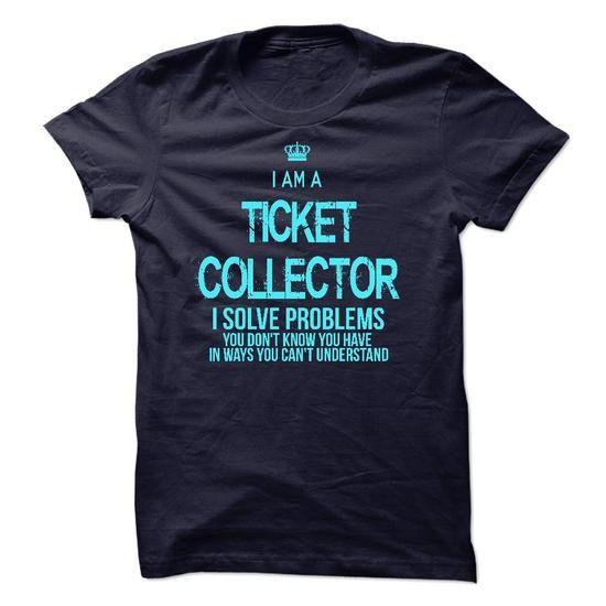 I Am A Ticket Collector T Shirts, Hoodies. Get it now ==► https://www.sunfrog.com/LifeStyle/I-Am-A-Ticket-Collector-44808680-Guys.html?41382