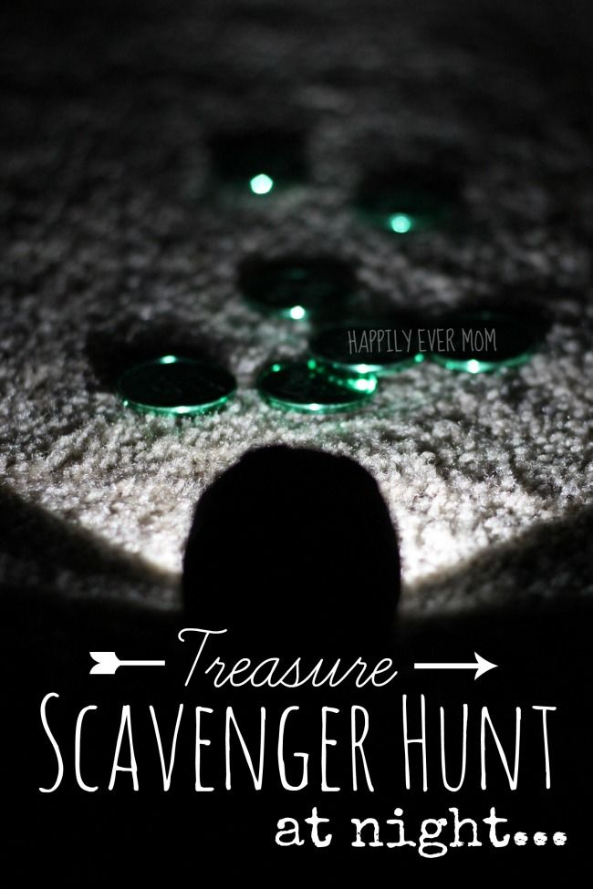 Treasure scavenger hunt at night for kids--with modification, this would be a fun lock-in activity for students, too!