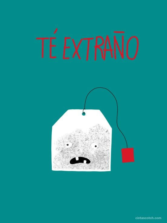 #Té extraño... for vocabulary day this year?