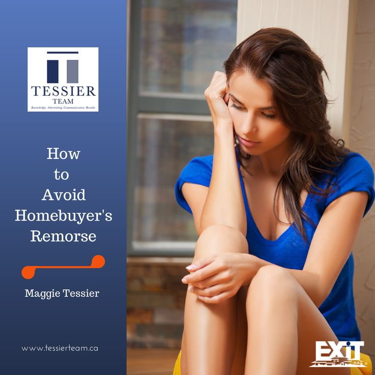 #MaggieTessier talks about how you can avoid homebuyers remorse on her #linkedin blog #realestate