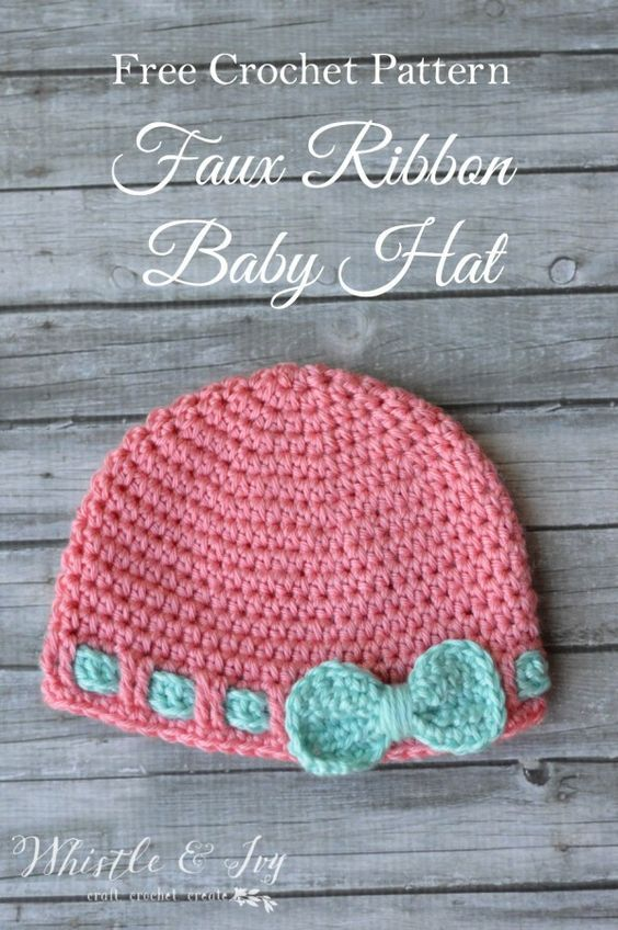 Free Crochet Pattern- Faux Ribbon Baby Hat. Make this cute and easy baby hat, perfect for a baby shower gift, or for your own little one. Adorn with a flower or bow for a perfect finishing touch.: