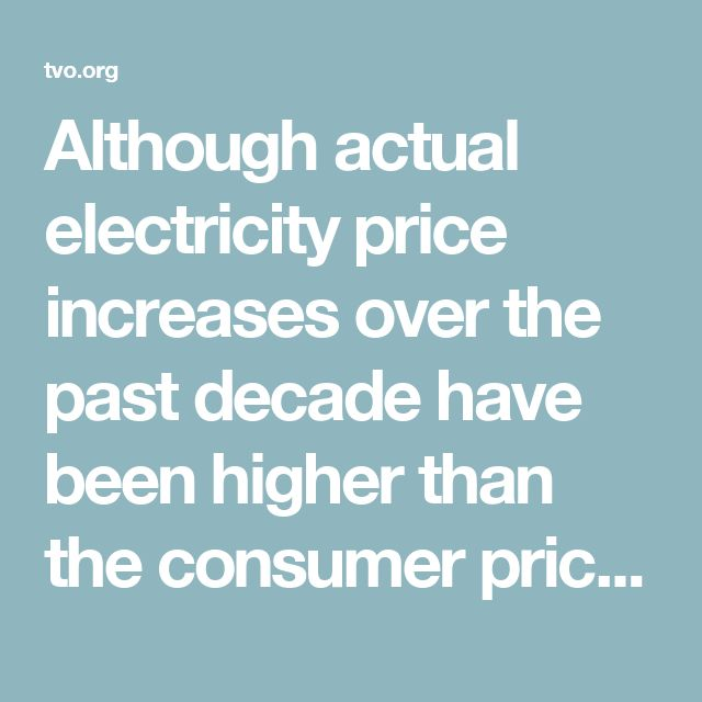 Although actual electricity price increases over the past decade have been higher than the consumer price index, they are directly tied to a massive investment, on the order of $50 billion, for the renewal of Ontario's aging electricity infrastructure.   If the debt obligation of such an investment were to come at zero cost, then pigs could fly as well. The relevant questions are: What did we get for this investment? And, given the costs are real, is there a way to give relief to customers…